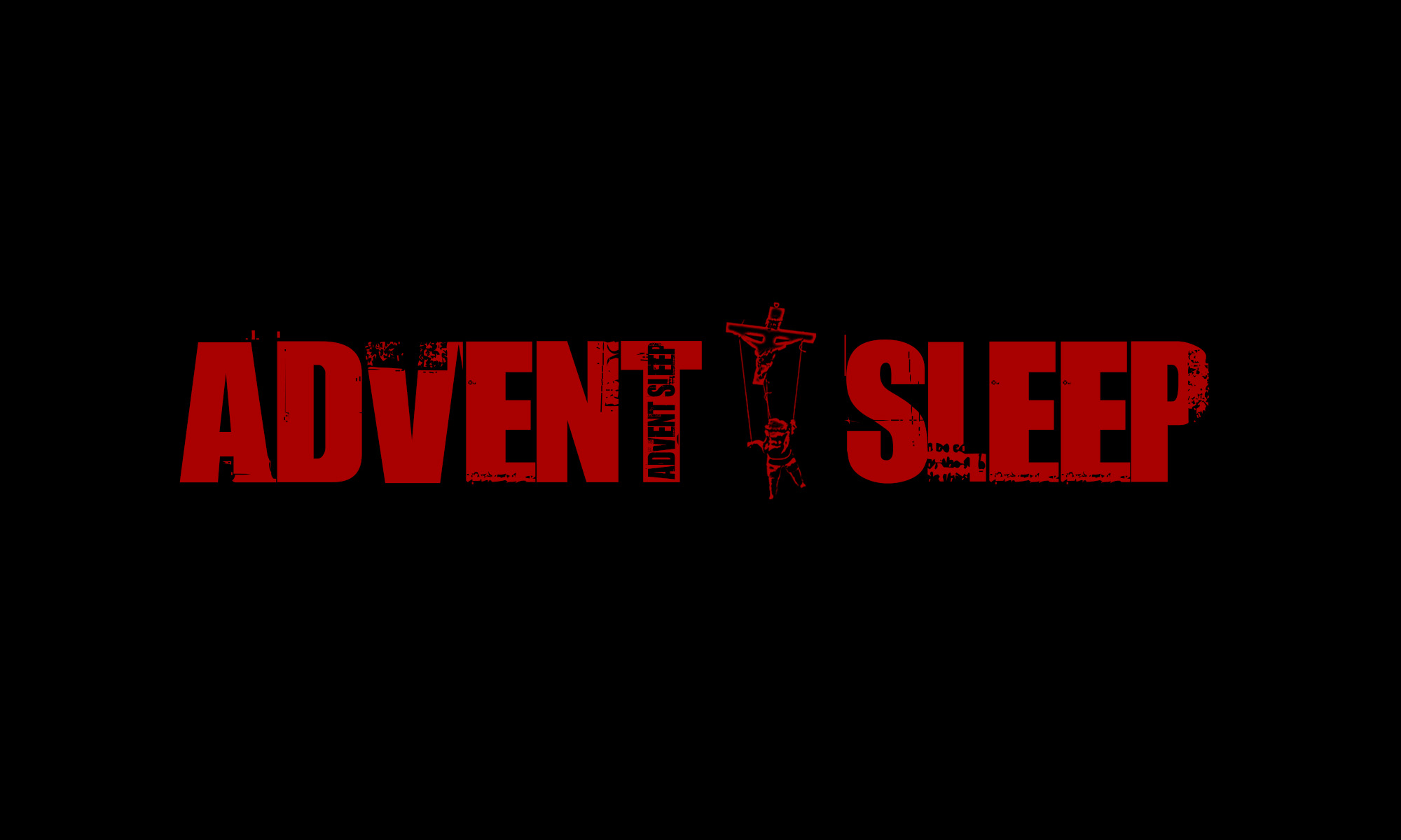 ADVENT SLEEP